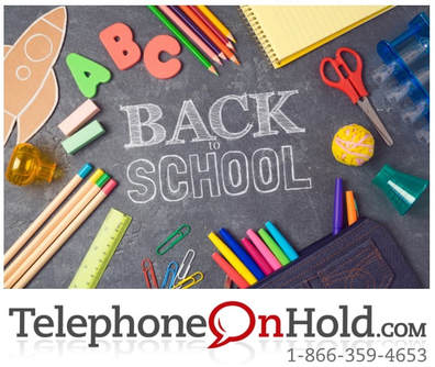 Back to School with Telephone On Hold
