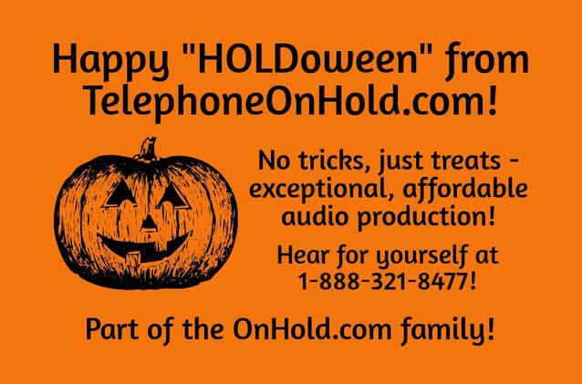 "Happy ""HOLDoween"" from TelephoneOnHold.com!"