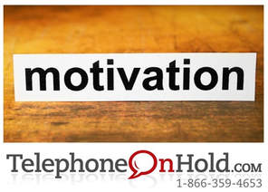 Music On Hold Messaging Motivation from Telephone On Hold