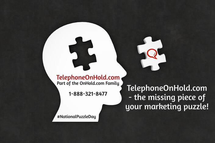 TelephoneOnHold.com - the missing piece of your marketing puzzle!