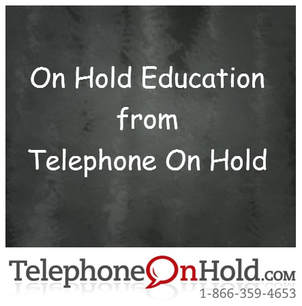 On Hold Education from Telephone On Hold
