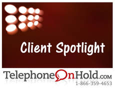 Telephone On Hold Client Spotlight