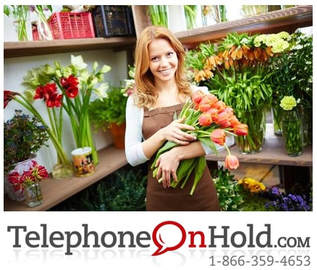 Floral Industry Music On Hold Messaging from Telephone On Hold