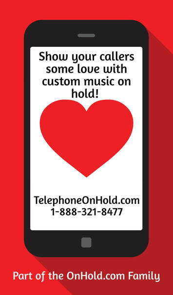 Happy Valentine's Day from TelephoneOnHold.com!