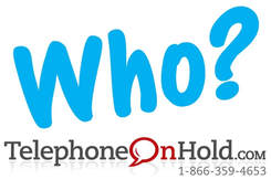 Who do you think you are ... and who do your clients think you are? by Telephone On Hold